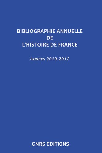 Bibliographie annuelle de l'histoire de France n° par Collectif