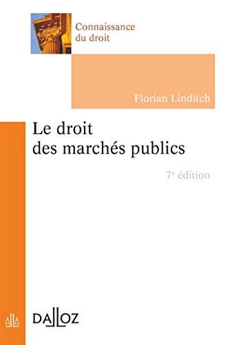 Le droit des marchés publics - 7e éd.
