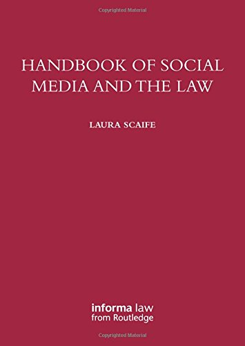 Handbook of Social Media and the Law