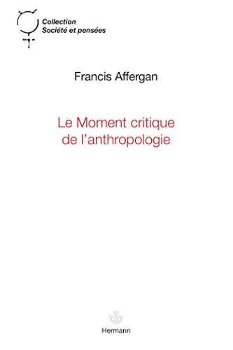 Le moment critique de l'anthropologie