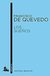Los sueños par Francisco De Quevedo