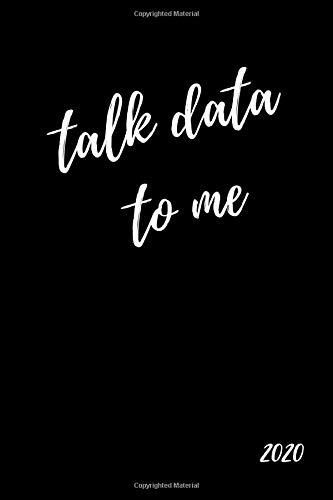 Talk Data To Me...