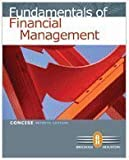 Fundamentals of Financial Management Concise 7th Edition Edition: Seventh