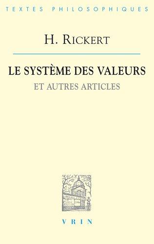Le système des valeurs et autres articles par Heinrich Rickert