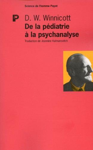 De la pdiatrie  la psychanalyse