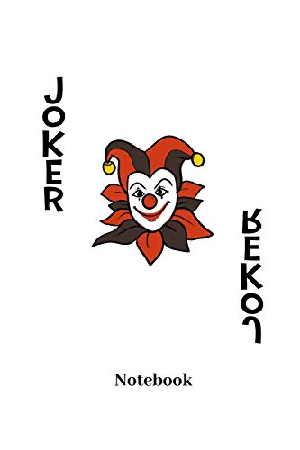 Joker Notebook: Lined journal for playing cards, Poker, Black Jack, gambling and card game fans - paperback, diary gift for men, women and children