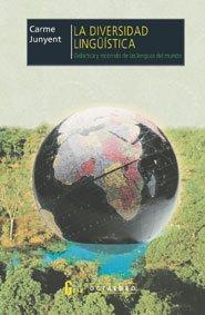 La diversidad lingüística: Didáctica y recorrido de las lenguas del mundo (Horizontes)