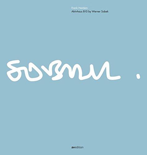 - Aktivhaus B10 by Werner Sobek