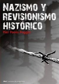 Nazismo y revisionismo histórico (Cuestiones de antagonismo)