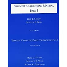Student's Solutions Manual: To accompany Thomas' Calculus: Early Transcendentals, 10th Edition (pt. 1) 10 Signed edition by Thomas, George B., Finney, Ross L., Weir, Maurice D., Giorda (2000) Paperback