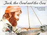 Jack, the Seal and the Sea by Gerald Aschenbrenner (1990-07-01)