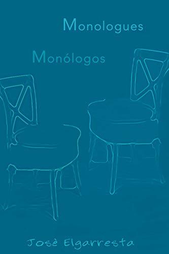 Monologos/Monologues por Jose Elgarresta