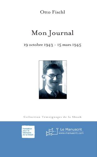 Mon Journal: 19 Octobre 1943-15 Mars 1945