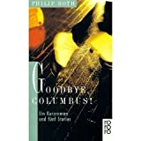 Goodbye, Columbus! - Philip Roth