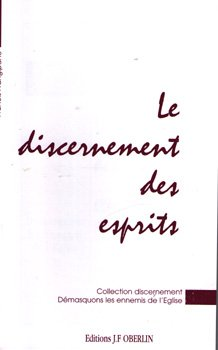 Discernement des esprits (Collection Discernement) par Francis Frangipane