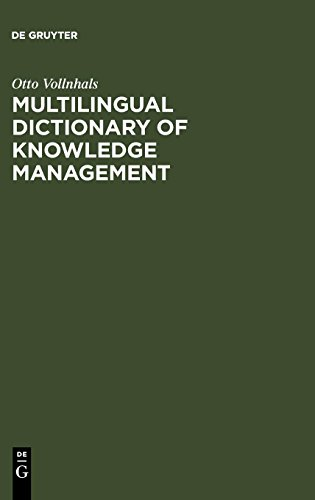 Multilingual Dictionary of Knowledge Management por Otto Vollnhals