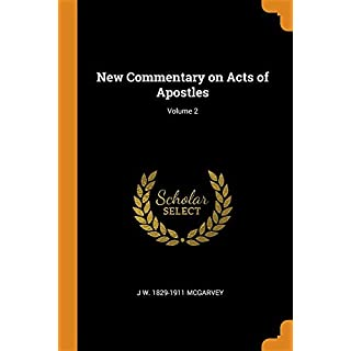New Commentary on Acts of Apostles; Volume 2
