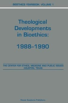 Descargar Desde Utorrent Bioethics Yearbook: Theological Developments in Bioethics: 1988–1990 Formato PDF Kindle