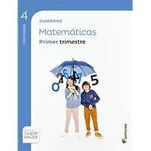 CUADERNO MATEMÁTICAS 4 PRIMARIA 1 TRIM SABER HACER - 9788468029641