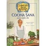 Cocina Sana Para Cada Dia - La Botica de La Abuela (Spanish Edition) by Integral (2000-08-07)