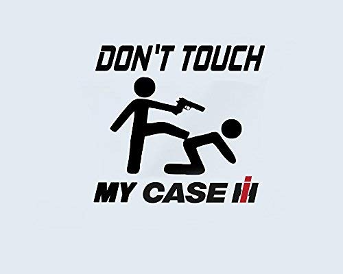 Generic Don\'t Touch My CLAAS-CASE-New Holland-Steyr-Scania-TREX-DEUTZ Fahr Aufkleber Sticker Folie Tattoo (Case schwarz)