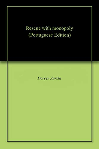 Rescue with monopoly Portuguese Edition