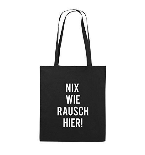 Comedy Bags - NIX WIE RAUSCH HIER! - Jutebeutel - lange Henkel - 38x42cm - Farbe: Schwarz / Silber Schwarz / Weiss