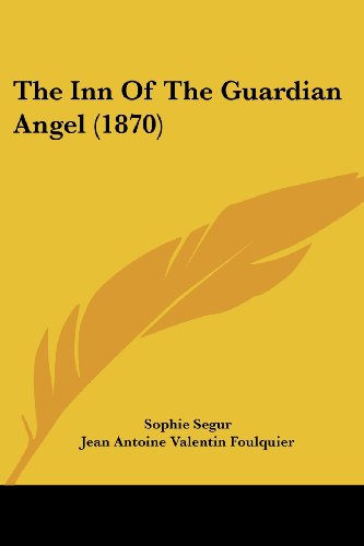 The Inn of the Guardian Angel (1870)