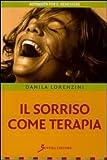 Scarica Libro Il sorriso come terapia (PDF,EPUB,MOBI) Online Italiano Gratis