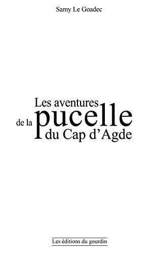 Les aventures de la pucelle du Cap d'Agde