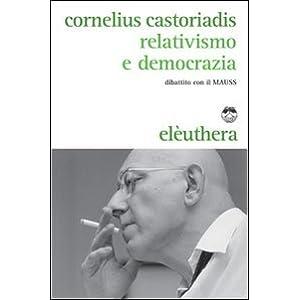 Relativismo e democrazia. Dibattito con il MAUSS