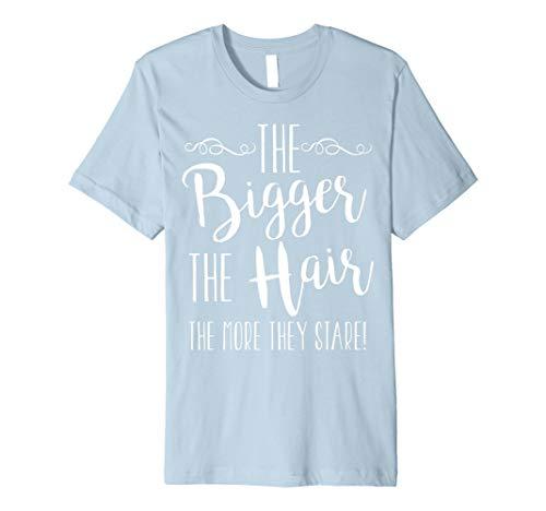 (Größer das Haar die mehr Sie Stare: Natural Hair T-Shirt)