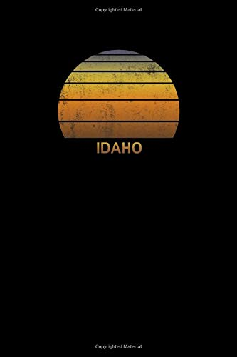 Idaho: Notebook With Lined College Ruled Paper For Taking Notes. Stylish Vintage Travel Journal Diary 6 x 9 Inch Soft Cover.