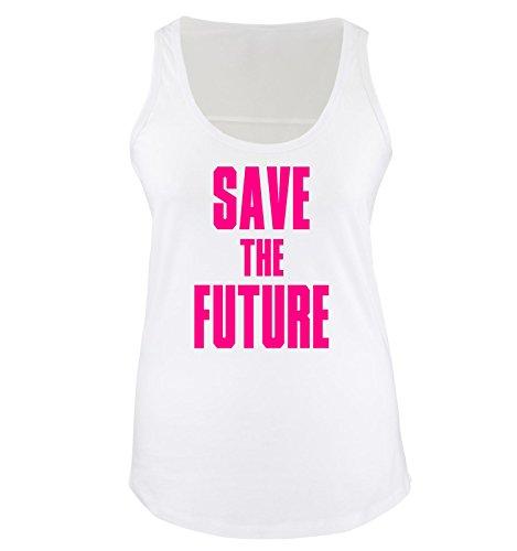 Comedy Shirts - SAVE THE FUTURE - Donna Tank Top canottiera - taglia S-XL vari colori bianco / fucsia