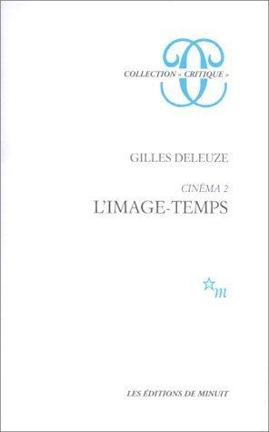 Cinéma. tome 2. L'Image-temps de Deleuze. Gilles (1998) Broché