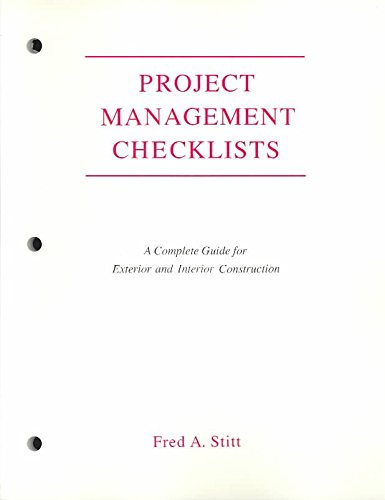 [(Project Management Checklist : A Complete Guide for Exterior and Interior Construction)] [By (author) Fred A. Stitt] published on (September, 1992)