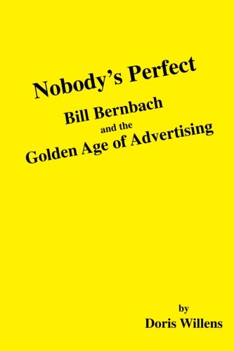 Blue Willen (Nobody's Perfect: Bill Bernbach and the Golden Age of Advertising)