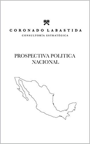 PROSPECTIVA POLÍTICA NACIONAL: EL CONFLICTO GOBIERNO FEDERAL-CNTE