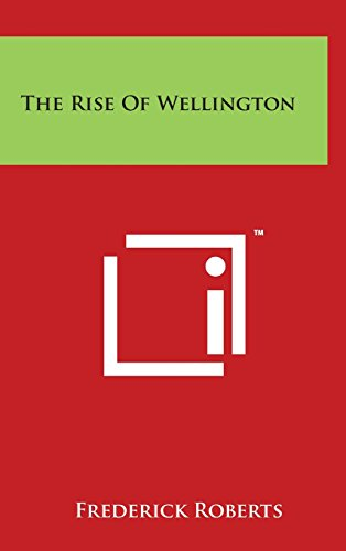 The Rise of Wellington Hardcover