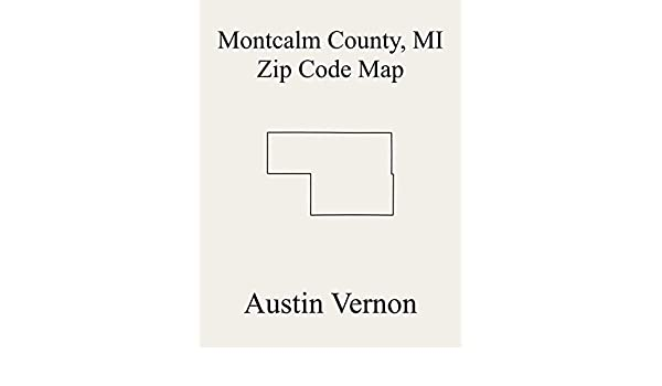 Montcalm County Michigan Zip Code Map Includes Belvidere