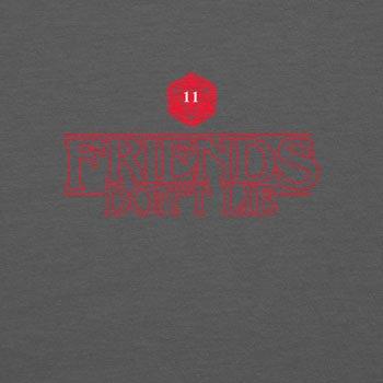 Planet Nerd Friends Don't Lie - Damen T-Shirt Grau