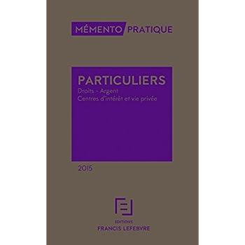 MEMENTO DROIT DES PARTICULIERS 2015