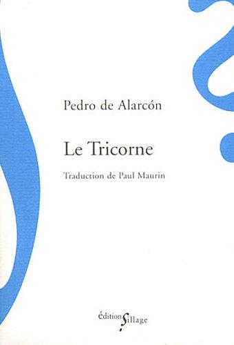 Le Tricorne par Pedro de Alarcon