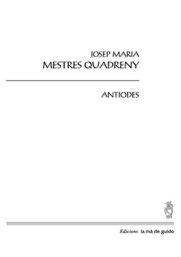 Antiodes (Catalan Edition) por Josep Maria Mestres Quadreny