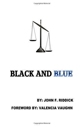 Black and Blue por John Riddick Sc