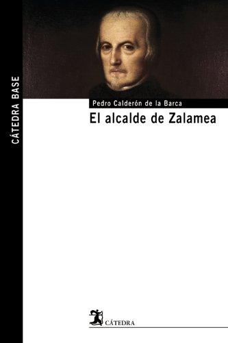 El alcalde de Zalamea (Cátedra Base)
