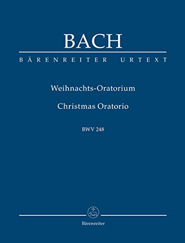 Bach, Weihnachtsoratorium. BÄRENREITER URTEXT. Studienpartitur, Urtextausgabe