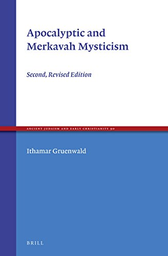 Apocalyptic and Merkavah Mysticism (Ancient Judaism and Early Christianity)