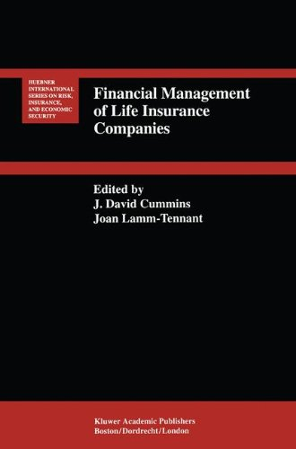 Financial Management of Life Insurance Companies (Huebner International Series on Risk, Insurance and Economic Security)