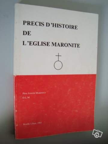 Precis d'histoire de l'Eglise Maronite.